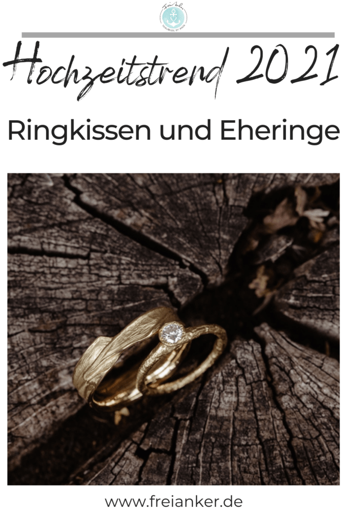 Ideen für Ringkissen und Eheringe für Deine Hochzeit 2021