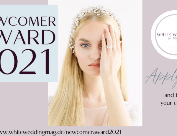 Newcomer Award 2021 WHITE WEDDING Magazin